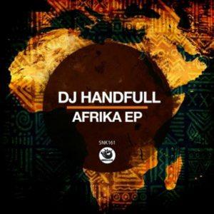 DJ HandFull – Afrika EP