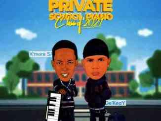 De'KeaY & Kmore Sa – Private School Piano (Classic's of 2021)