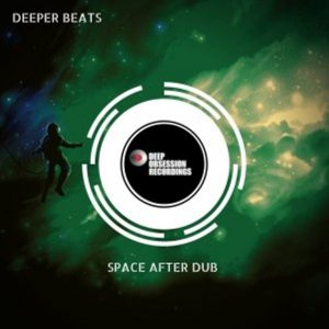 Deeper Beats – Space After Dub EP