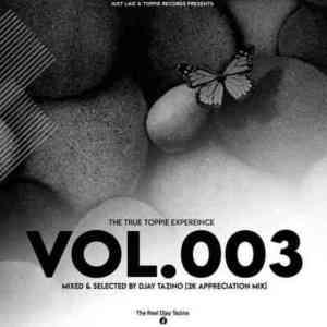 Djay Tazino – The True Toppie Expereince Vol.003 Mix