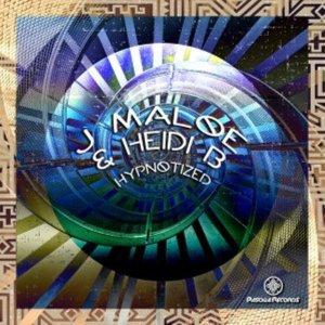 J Maloe & Heidi B – Hypnotized (Original Mix)