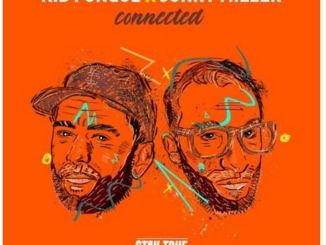 Kid Fonque & Jonny Miller – Connected Album
