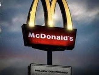 Mellow Don Picasso – McDonalds