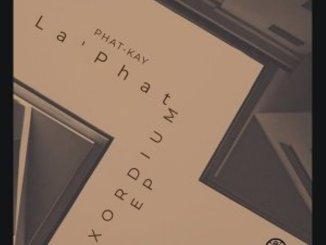 Phat-Kay La'Phat – Exordium EP