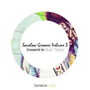 Blac Tears – Sanelow Grooves, Vol. 3,Problem Child Ten83 – Menchaku,STI T's Soul – Zeus (Original Mix)
