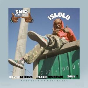 Snip Mabhakethy 97 ft. Bravo Le Roux, Flash Ikumkani & Soul T – Islolo