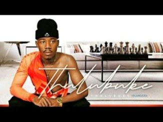 Thulubuke - Tata Mfukeng