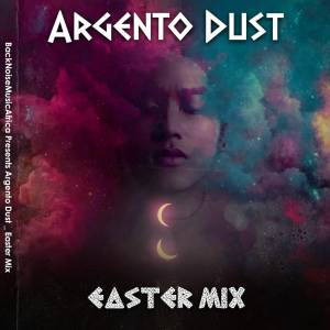 Argento Dust – Easter House Mix