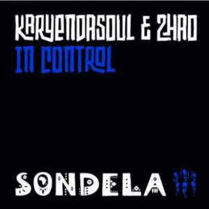 Karyendasoul – In Control (Extended Mix) Ft. Zhao