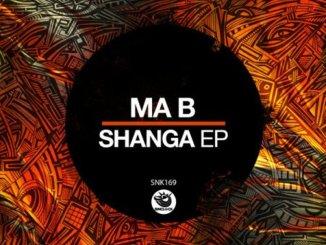 Ma-B – Shanga EP