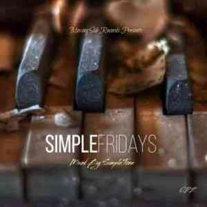 Simple Tone – Simple Fridays Vol. 022 Mix