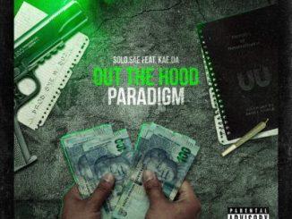 Solo.sae ft Kae.da – Out The Hood Paradigm