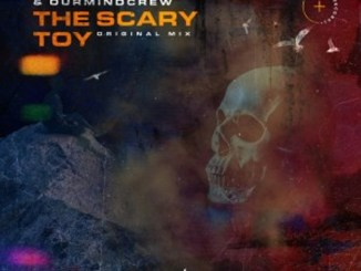 Thab De Soul & OurMindCrew – The Scary Toy (Original Mix)
