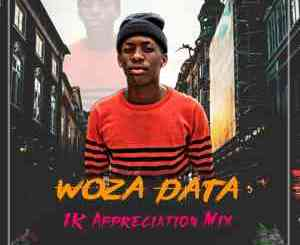 Woza Data – 1K Appreciation Mix