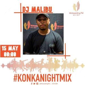 DJ Malibu – Motsweding FM Mix 49 (June),DJ Malibu – Motsweding FM Konka Night Mix Episode 47 & 48