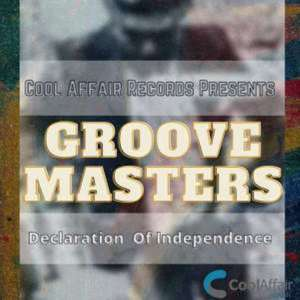 EP: Groove Masters – Declaration of Independence