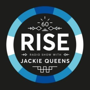 Jackie Queens – RISE Radio Show Vol. 60