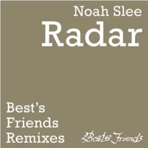 Noah Slee – Radar (Enoo Napa Remixes)
