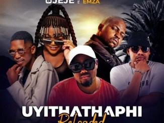 T-Man ft. Busiswa, Professor, Emza & Jeje – Uyithathaphi (Reloaded)