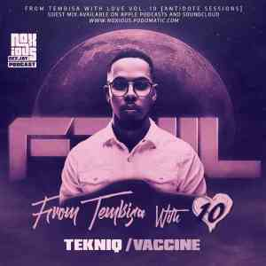 TekniQ – From Tebisa With Love Vol. 10 Mix (Antidote Sessions)