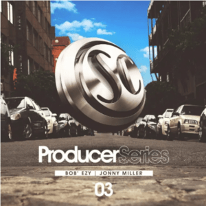 Bob'ezy & Jonny Miller – Producer Series Vol. 3 Album