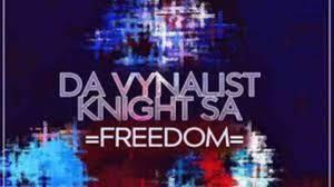 Da Vynalist & KnightSA89 – Freedom