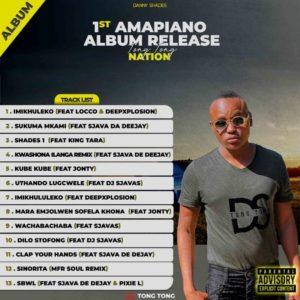Danny Shades – 1st Amapiano Album