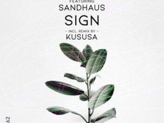 Dj Tomer, Ricardo, SANDHAUS – Sign (Kususa Remix)
