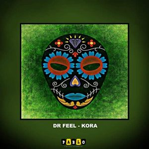 Dr Feel – Kora (Original Mix)