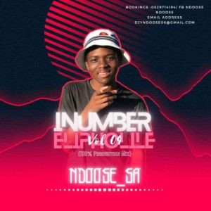 Ndoose SA – iNumber Elipholile Vol. 04 (ProductionMix)
