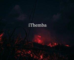 Aisuka We Cthe & Assertive Fam – iThemba (feat. Tman & Ma Owza)