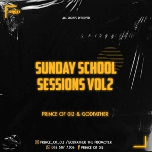 Prince of 012 n Godfather – Sunday School Sessions Vol. 2