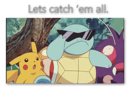 Pokemon GO Hack catch 'em all.