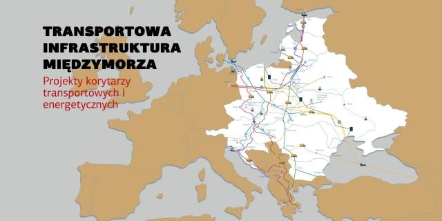 Niemcy w szoku! Międzymorze - wieleki projekt korytarzy transportowych i energetycznych.