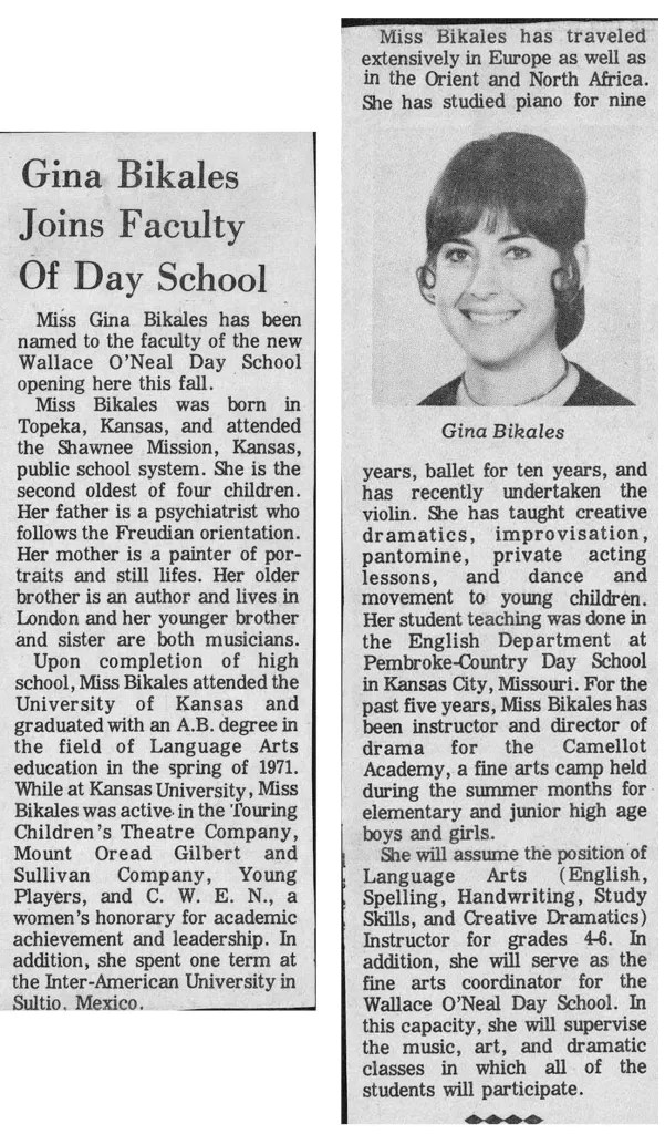 A biographical sketch of Gina Bikales, one of the first teachers at O'Neal.