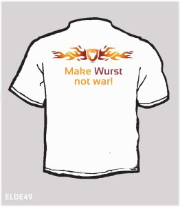 Make wurst not war