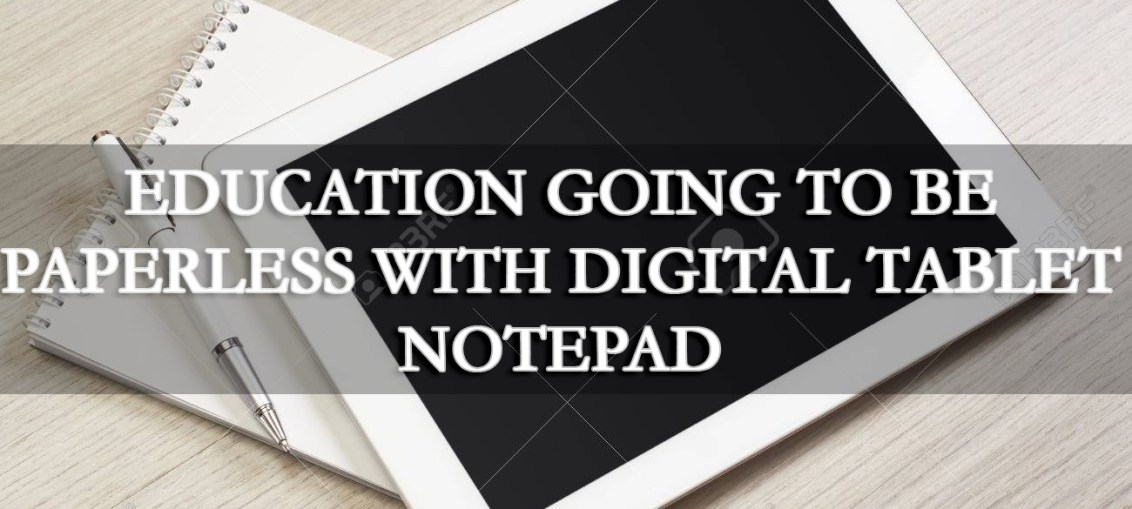 Digital Notepad for Education