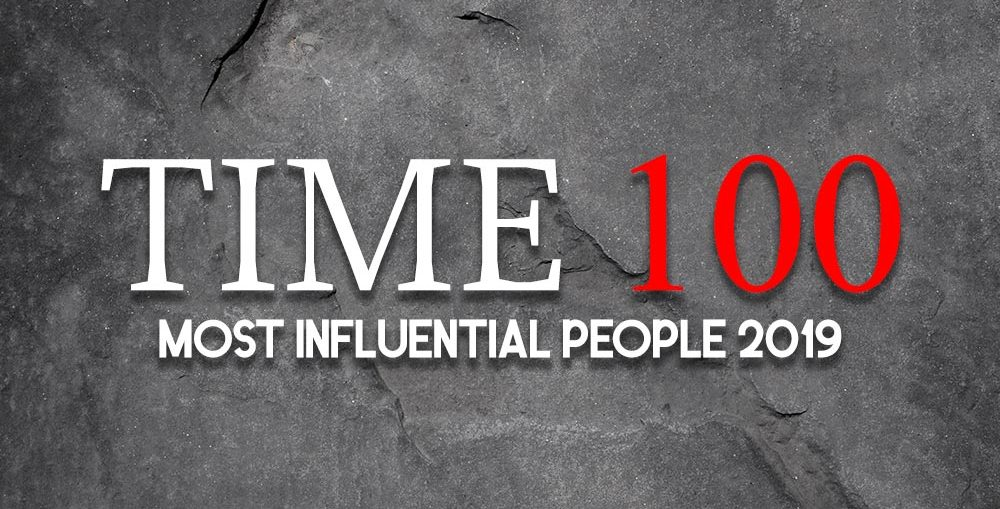 Time 100 Most Influential People 2019