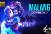 download malang movie in hd