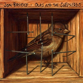 Cover shot of Jon Brooks - Ours and the Shepherds