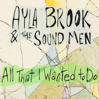 Cover shot of Ayla Brook - All That I Wanted to Do