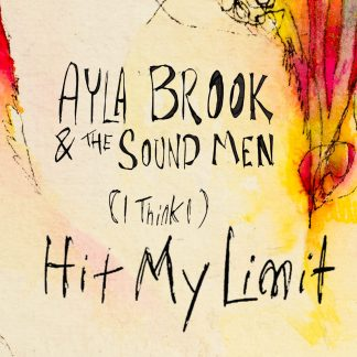 Cover shot of Ayla Brook - Hit my Limit