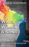 Cover Art for Wine, Women, & Song (Bubba Season 3)