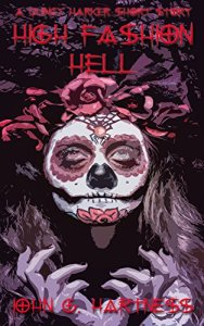 Cover Art for High Fashion Hell (A Quincy Harker Short Story)