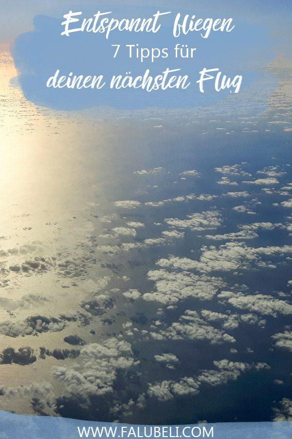 entspannt-fliegen-7-tipps-für-deinen-nächsten-flug-pinterest grafik