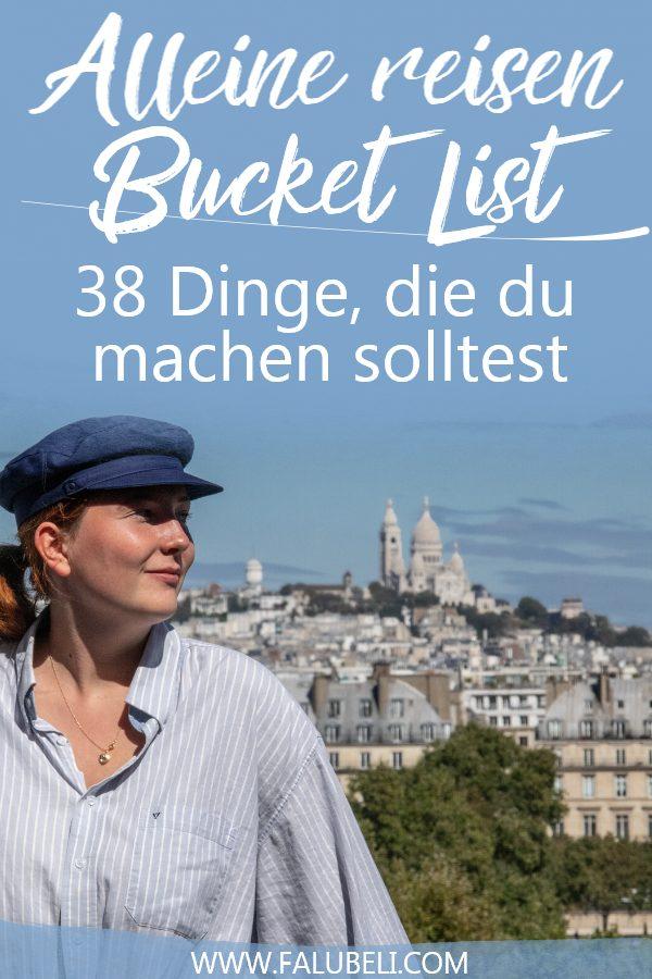 alleine-reisen-bucket-list-was-machen-tipps
