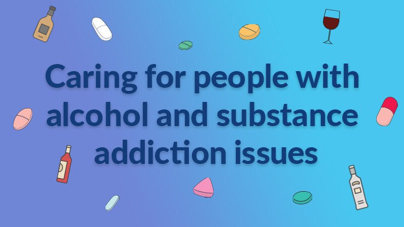 Providing the best care for people living with alcohol & substance addiction issues