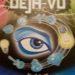 Deja - Vu