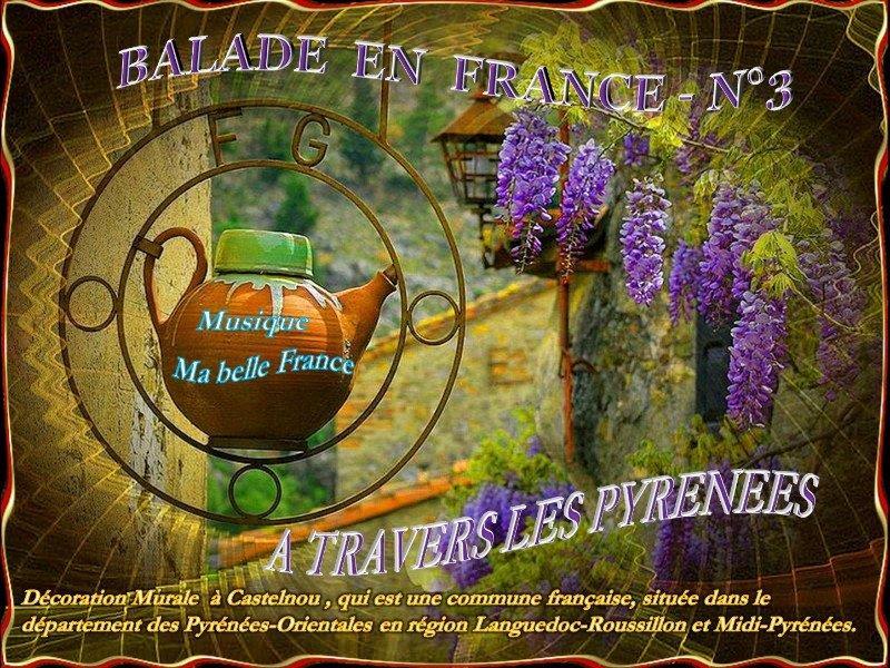 Balade en France n° 3 – A travers les Pyrénées