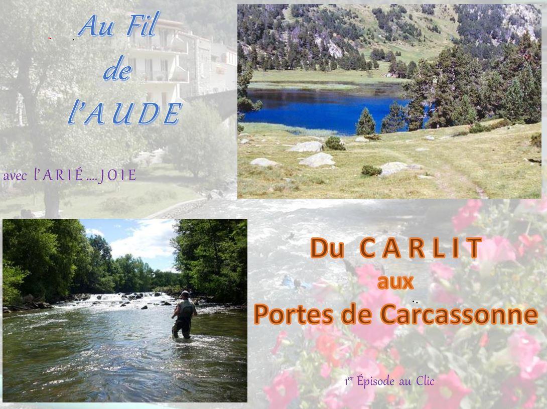 Au fil de l'Aude avec l'ARIÉ…..JOIE  – premier volume